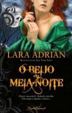 O beijo da Meia-Noite | Raça da Meia-Noite - Volume 1 by Angela_Melo