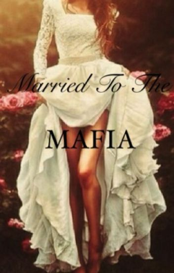 Married to the Mafia