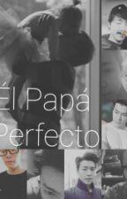 EL PAPA PERFECTO(FanFic Tu y Donghae) by mariafernandacasarin