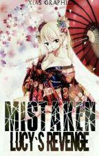 Mistaken~The Revenge Of Lucy Heartfilla by Xiara-chan