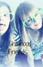 Childhood Friends (one shot) by dys2ismyname