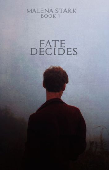 Fate Decides