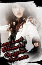 Long Lost Elemental Gangster Princess by ChibiNeko15