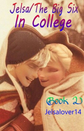 Jelsa/The Big Six in College (Book 2)