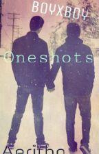 Oneshots (boyxboy) by Aeritho