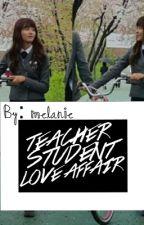 Teacher student love affair by MelaniePullen