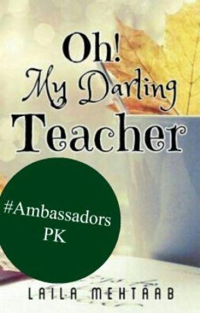 Oh! My Darling Teacher by lailamehtaab