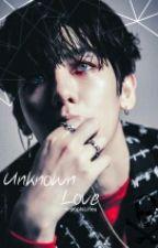 Unknown Love [EXO Vampire Fanfic] [ON HIATUS] [REWRITING/EDITING] by K-popIsLifeu