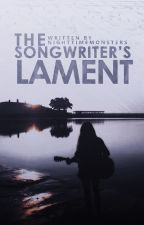 The Songwriter's Lament by NighttimeMonsters