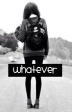 Whatever [EN PAUSE] by TheaCsn_Mendes