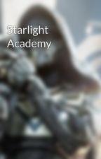 Starlight Academy by SpectrumDestiny