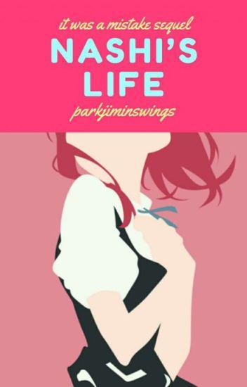 Nashi's Life (IWAM #2) ✔