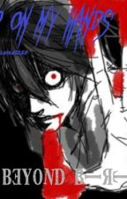 Blood On My Hands(Beyond Birthday oneshot) by vannaXvindicated1233