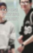 EXO ONE SHOT SPG REQUEST by yassi_ng