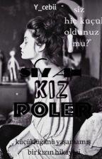 Siyah Kız Poler by y_cebii