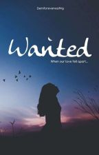 Wanted. by Demiforevereading