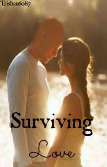 Surviving Love by Trisha16087
