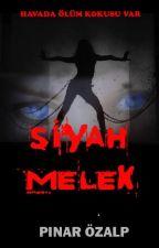 SİYAH MELEK by lmhpnr