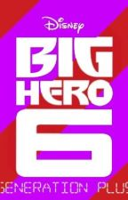 Big Hero 6: Generation Plus {3} by talle2014