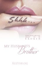 My Husband's Brother by kezysblog