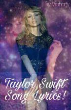 Taylor Swift Songs! (Lyrics) by Miahany