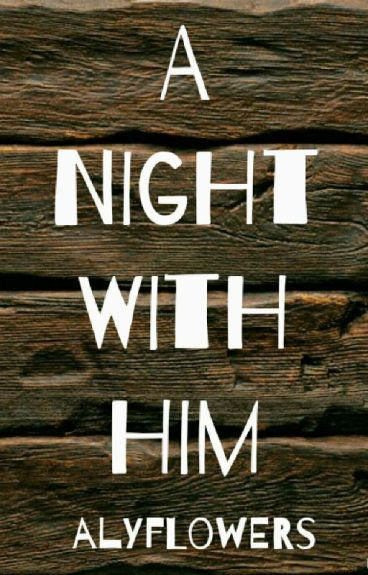 A Night With Him (#1)