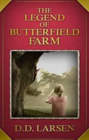 The Legend of Butterfield Farm by DeanLarsen