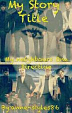 Мои соседи One direction by anne-styles86