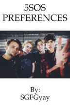 5SOS PREFERENCES by SGFGyay
