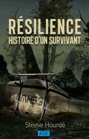 RÉSILIENCE: Histoire d'un survivant by Shourde