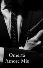 Omertà, Amore Mio by LolaaaC