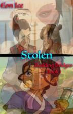 Stolen (Building Bridges Book 1) (ON HOLD) by Literacy101