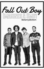 Fall Out Boy Imagines & Smut by BellamysBottom
