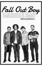 Fall Out Boy Imagines & Smut by BellamysBottom