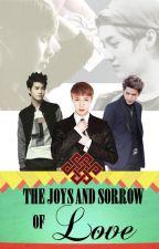 The Joys and Sorrows of Love by Trinity_06