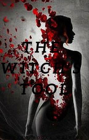 The Witch's Tool (The Witch's Tool #1) by LoverOfBooks_Writing