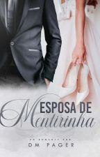 Esposa de Mentirinha by DMPager