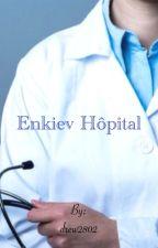 Enkiev Hôpital by drew2802