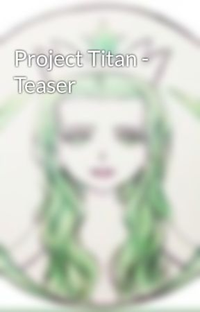Project Titan - Teaser by Etcetera
