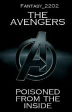 The Avengers -Poisoned from the inside- (Fanfiction) by Fantasy_2202