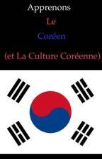 Apprenons le coréen (et la culture coréenne) by RosiLoveKpop