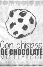 Con chispas de chocolate by MisttyBook