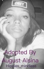 Adopted by August Alsina by meah_trilll