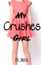 My Crush's Girl by Pie_Mussel