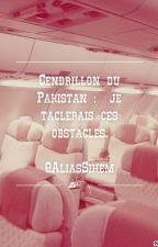 Cendrillon du Pakistan  : je taclerais ces obstacles. by AliasSihem