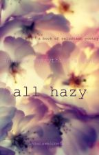 all hazy by iamanawesometaco