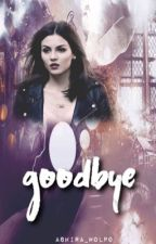 Goodbye (Kai Parker) BOOK TWO by alie_delanie