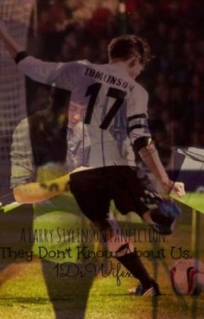 They Don't Know About Us. *COMING SOON* by 1DsWifexx