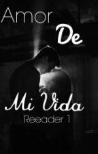 """""""Amor de mi vida"""" by reeader1"""