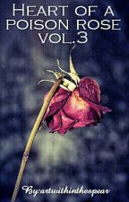 Heart of a poison roze vol. 3 by Vincent_real